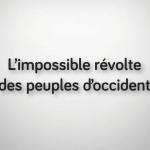Education : L'impossible révolte des peuples d'occident – Réveillez-vous !