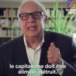 Jean Ziegler : Le capitalisme ne peut pas être réformé il doit être éliminé