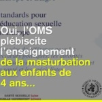 L'OMS plébiscite l'enseignement de la masturbation aux enfants de 4 ans