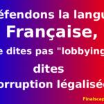 L'image du jour : Lobbying