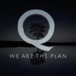 """Q – """"Nous"""" sommes le """"Plan""""."""