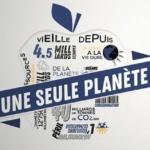 Environnement : Une seule planète