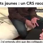 Gilets jaunes : Un CRS se confie