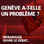 Suisse : Genève a-t-elle un problème ?