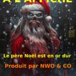 """L'image du jour & Humour (noir) : Votre prochain spectacle, """"Le père Noël est en Or Dur !"""""""