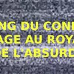 ZAPPING DE CONFINEMENT : VOYAGE AU ROYAUME DE L'ABSURDE