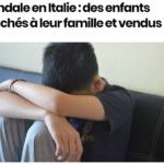 Pédocriminalité en Italie : Réseau démantelé mais l'affaire est étouffée dans les médias