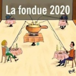 L'image du jour : La fondue au fromage 2020 / Picture of the day :  Cheese fondue 2020
