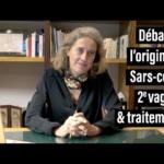 Origine du Sars-cov-2, brevet/scoop, actu 2e vague covid-19 & traitements. Alexandra Henrion-Caude